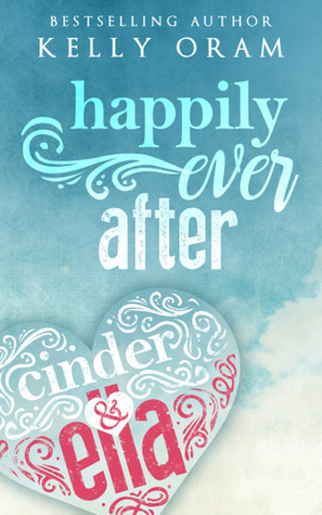 Happily ​Ever After (Cinder & Ella, #2)