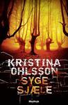 Syge sjæle by Kristina Ohlsson