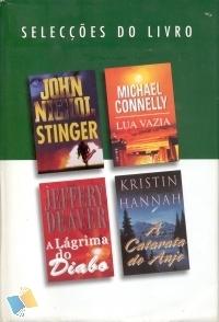 Selecções do Livro: Stinger; Lua Vazia; A Lágrima do Diabo; A Catarata do Anjo