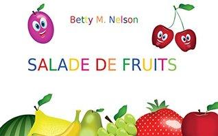 Livres pour bébé: SALADE DE FRUITS:
