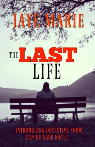 The Last Life (Lives #2)