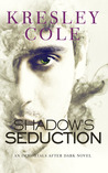 Shadow's Seduction (Immortals After Dark, #17) (The Dacians, #2)
