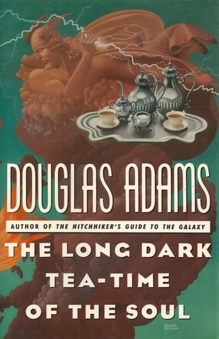 The Long Dark Tea Time Of The Soul By Douglas Adams