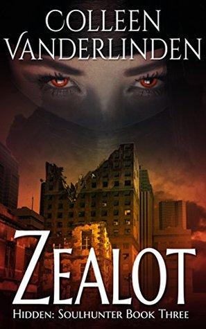 Zealot (Hidden: Soulhunter #3)