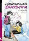 Primahood: Magenta
