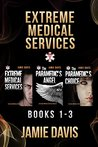 Extreme Medical Services Box Set Vol 1-3: Medical Care of the Fringes of Humanity