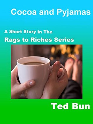 Cocoa and Pyjamas (Rags to Riches Book 8)