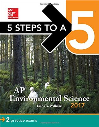 5 Steps to a 5: AP Environmental Science 2017
