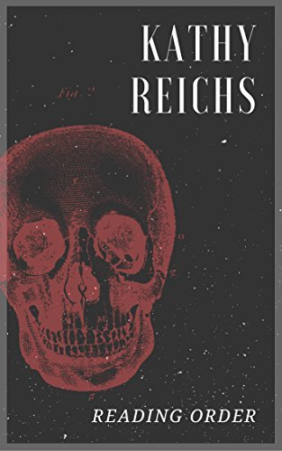 KATHY REICHS READING ORDER: SERIES READING ORDER (SERIES LIST) - IN ORDER: TORY BRENNAN, TEMPERANCE BRENNAN BOOKS AND MORE