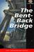 The Bent-Back Bridge (After Dark, #1)