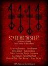 Scare Me to Sleep  Anthology of Horror Short Stories