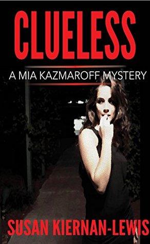 Clueless (Burton & Kazmaroff Mysteries #5)