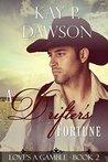 A Drifter's Fortune (Love's a Gamble #2)