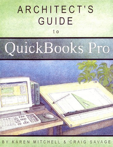 Architect's Guide to QuickBooks Pro [With Disk]