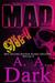 Mad Girl by A.A. Dark