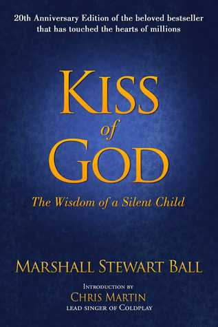 kiss-of-god-the-wisdom-of-a-silent-child