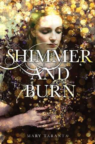 Shimmer and Burn (Mary Taranta)
