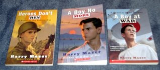 The Complete Boy At War Trilogy, Books 1 3 by Harry Mazer