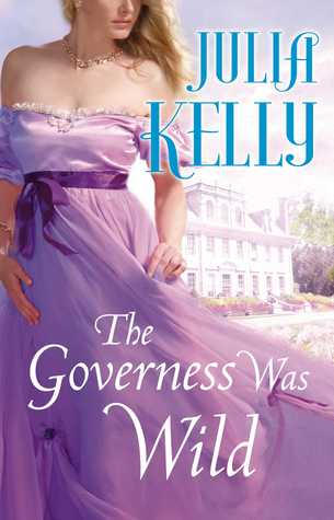 The Governess Was Wild (Governess, #3)