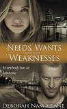 Needs, Wants and Other Weaknesses (The New Pioneers #6)