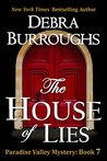 The House of Lies, Mystery with a Romantic Twist by Debra Burroughs