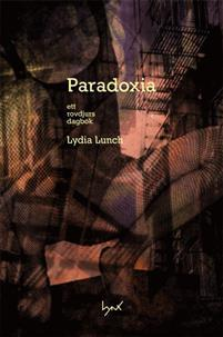 Book Paradoxia Ett Rovdjurs Dagbok Mp3 Audio By Lydia Lunch