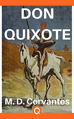 Don Quixote: Miguel De Cervantes - Illustrated