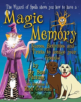 How to have a Magic Memory: Games, activities and tricks to amaze your friends