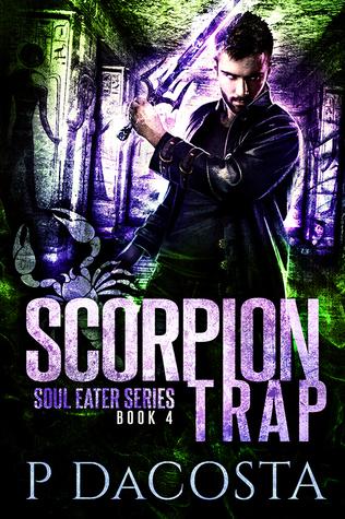 Scorpion Trap (Soul Eater, #4)