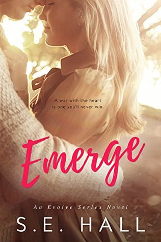 Emerge (Evolve, #1) by S.E. Hall