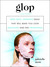 Glop: Non-Toxic, Expensive Ideas that Will Make You Look Ridiculous and Feel Pretentious