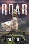 Roar (Stormheart, #1) by Cora Carmack