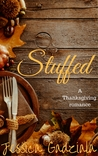 Stuffed: A Thanksgiving Romance