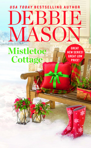 {Countdown to Christmas} with Debbie Mason, author of Mistletoe Cottage