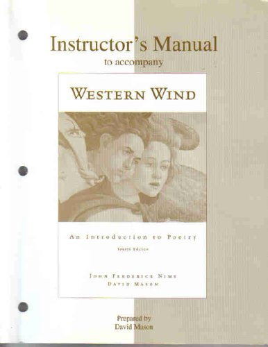 Instructor's Manual to Accompany Western Wind: An Introduction to Poetry (4th Edition)