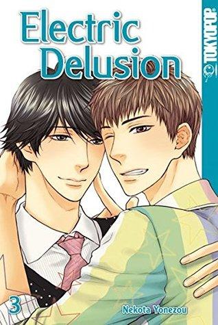 Ebook Electric Delusion, Band 3 by Yonezou Nekota read!