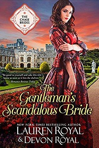 The Gentleman's Scandalous Bride (The Chase Brides #7)