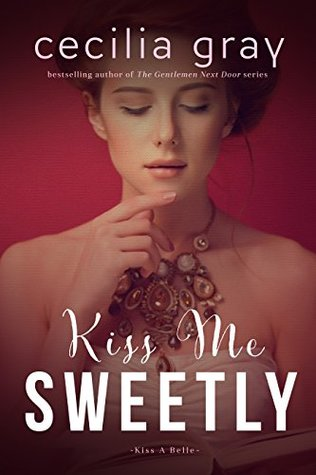 Kiss Me Sweetly
