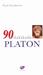 90 Dakikada Platon by Paul Strathern