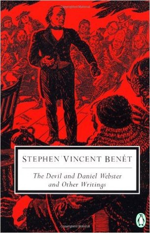 The Devil and Daniel Webster and Other Writings by Stephen Vincent Benét