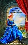 Her Bastard Bridegroom: A Medieval Romance