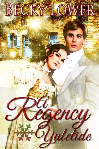 Ebook A Regency Yuletide by Becky Lower DOC!
