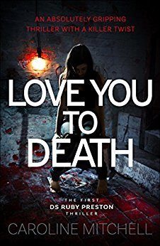 Love You To Death (Detective Ruby Preston #1)