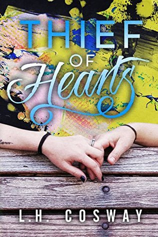 Thief of Hearts by L.H. Cosway