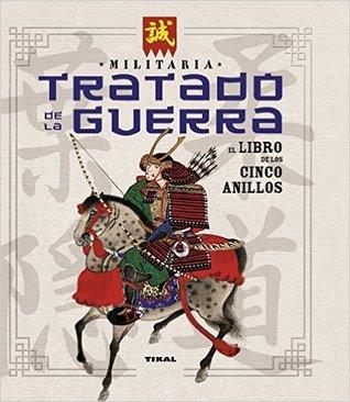 Tratado de la guerra. El libro de los Cinco Anillos