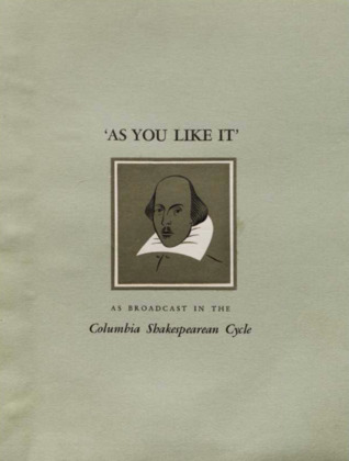 As You Like It: As Broadcast in the Columbia Shakespeare Cycle