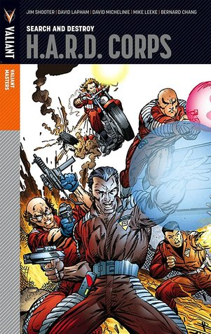 Valiant Masters: H.A.R.D. Corps, Volume 1: Search and Destroy
