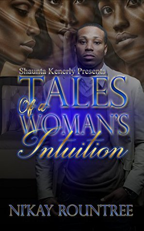 Tales Of A Woman's Intuition