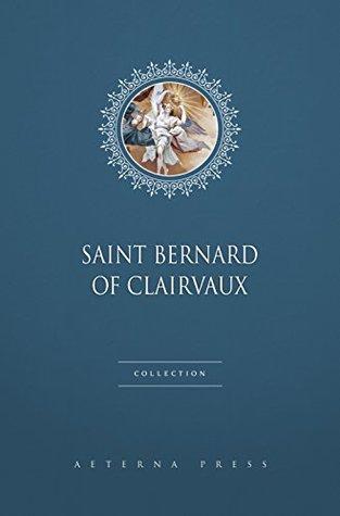 Saint Bernard of Clairvaux Collection [9 Books]