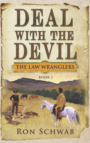 Deal with the Devil (The Law Wranglers, #1)